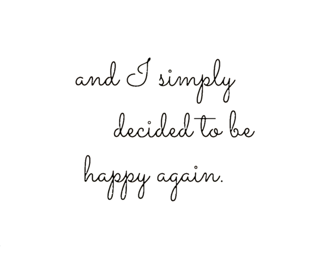 again happy quotes tumblr - Sticker by OrIsItReal?