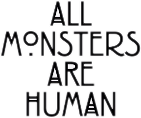 all mounsters are human frases