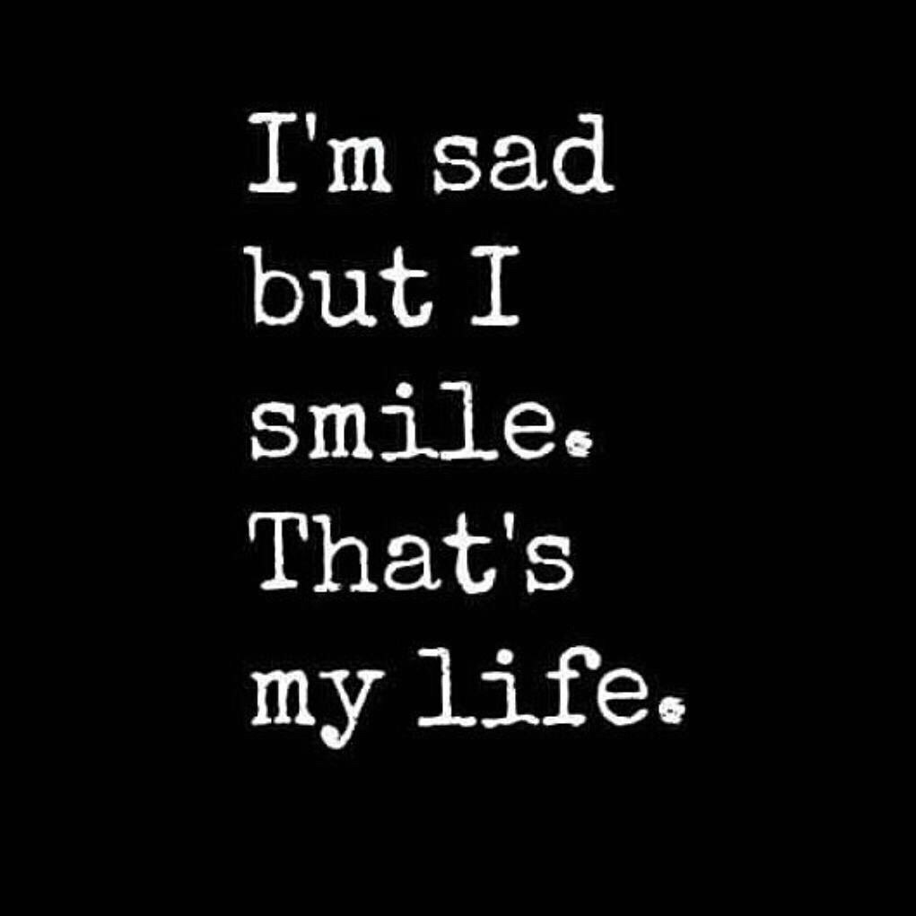 toedit sad smile quote quotes life