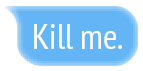 blue kill killme broken help