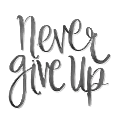 nevergiveup never give up nuncaterindas