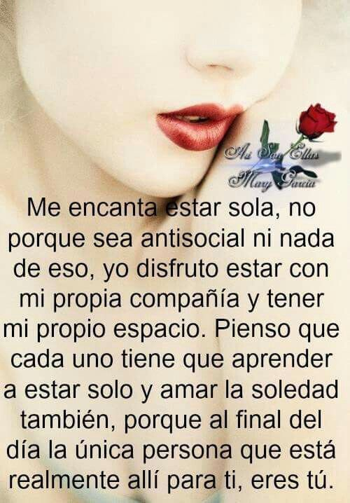 cead1ee00e6 Me encanta estar sola! ❤ sola soledad ✌🏼😉🌹...