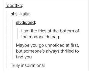 textpost tumblr funny inspirational friesaregood