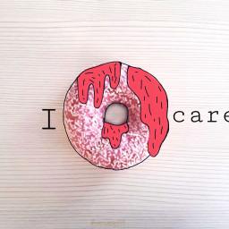 freetoedit idoughnutcare doughnut idontcare care