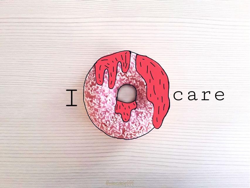 #freetoedit #idoughnutcare #doughnut #idontcare #care #dona