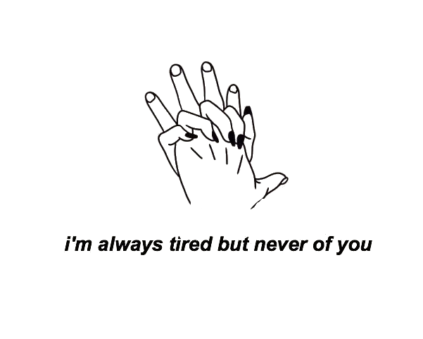 Quotes Tumblr Hands Aesthetic Sticker By J U N O