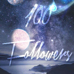 especial 100followers 100 galaxia eatrellas freetoedit