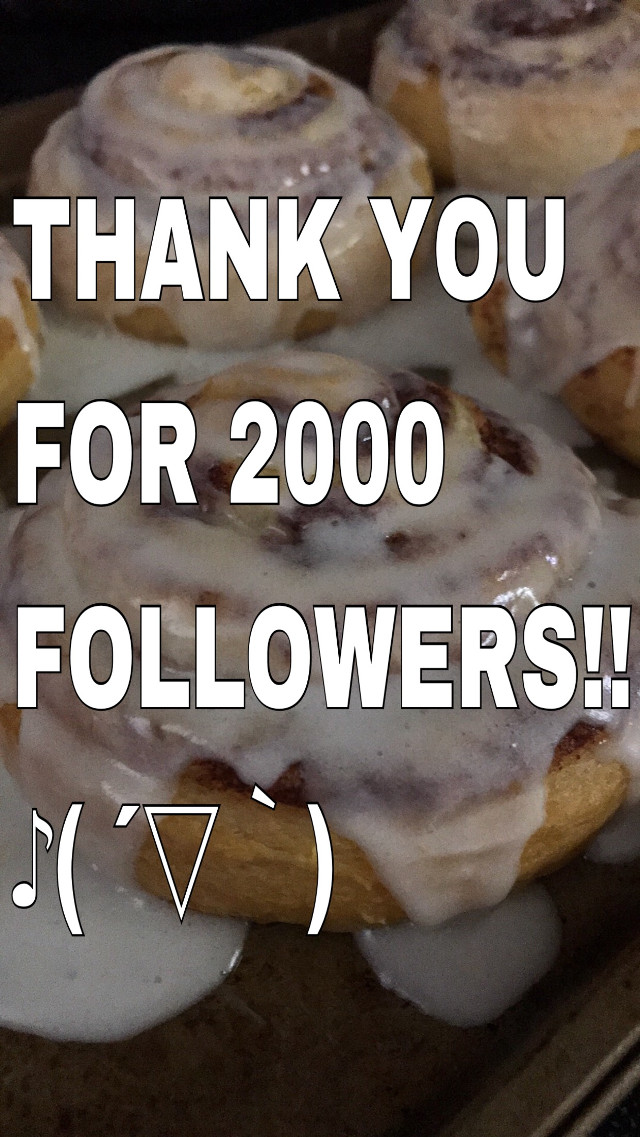 I AM SHOUTING!!! THANK YOU FOR FOLLOWING ME YOU BEAUTIFUL GORGEOUS ARTISTIC LOVELIES!! MAY THE MUSES BLESS YOU WITH INSPIRATION FOREVER!    Please, enjoy my thanks over a photo of some cinnamon rolls I made one time. Stay rad, PicsArtists!   #2kfollowers #awesome #celebration #thankyou #greatful #joy #silliness #interesting #sorryfortakingupspaceonthefrontpagebutiamsohappy #happy #cinnamonrolls #myphoto #iphonephotography