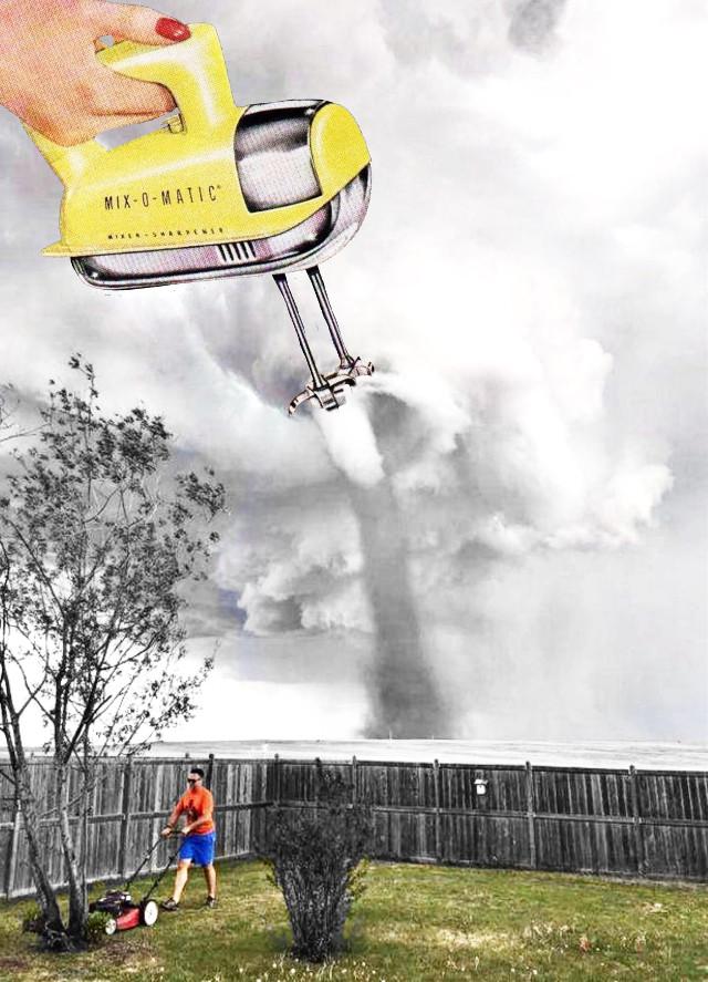 #tornado #lawnmower #baking