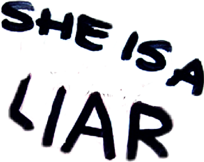 she is a liar