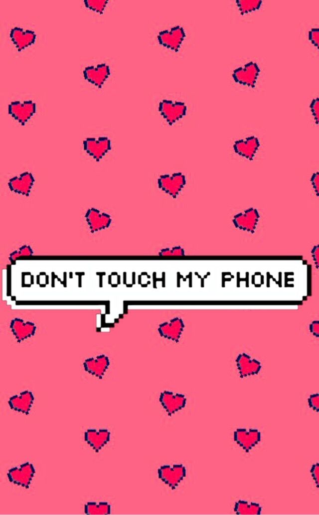 Freetoedit Wallpapers Dont Touch My Phone Cute Screensa