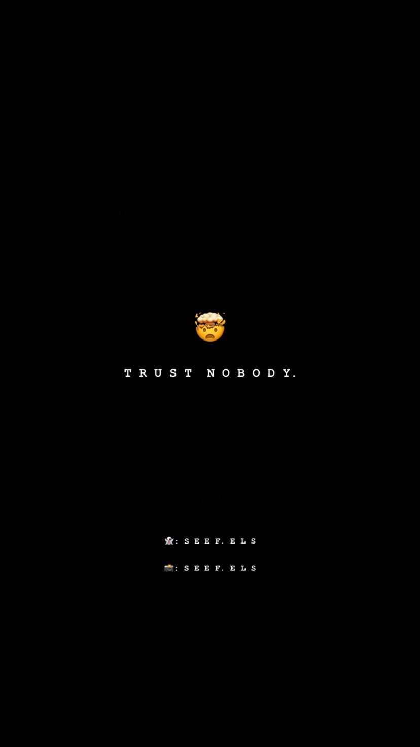 quotes quote trustnobody - Image by sseefshimy