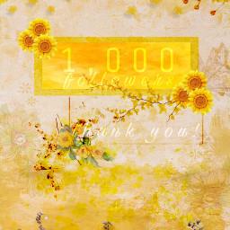 freetoedit 1000followers appreciation yellow colorofhappiness