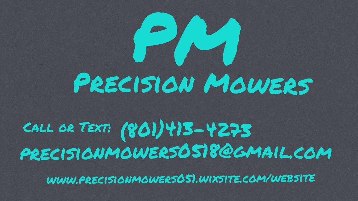 #PrecisionMowers