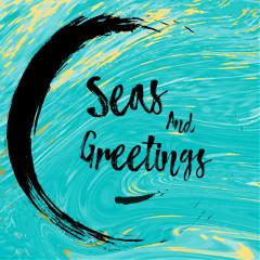 seasandgreetings