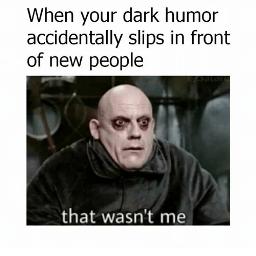 memes humor darkhumor dark theaddamsfamily