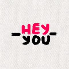 hey__you