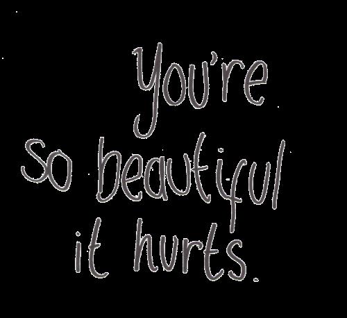#beautiful #you'resobeautifulithurts #png #sentence