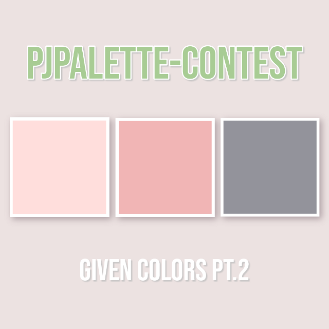 ─🌸☘CLOSED   𝙋𝙅𝙋𝙖𝙡𝙚𝙩𝙩𝙚 - Contest https://picsart.com/i/280704521013201  𝓽𝓸 𝓭𝓸:  you have been given 𝙨𝙞𝙭 (6) 𝙘𝙤𝙡𝙤𝙧𝙨  in total! (PT.1 and PT.2) your job is  to 𝙘𝙧𝙚𝙖𝙩𝙚 𝙚𝙙𝙞𝙩𝙨 𝙪𝙨𝙞𝙣𝙜 𝙩𝙝𝙤𝙨𝙚 𝙘𝙤𝙡𝙤𝙧𝙨.               PT.1 https://picsart.com/i/280704501001201   It's up to use if you use all six or on-  ly (𝙖𝙩 𝙡𝙚𝙖𝙨𝙩) two of the colors.   Please post your entries (1 to 3) 𝙗𝙚-   𝙛𝙤𝙧𝙚 𝙩𝙝𝙚 𝙙𝙚𝙖𝙙𝙡𝙞𝙣𝙚!   use the hashtag #PJPalette while  posting and 𝙙𝙤𝙣'𝙩 𝙛𝙤𝙧𝙜𝙚𝙩 𝙩𝙤 𝙩𝙖𝙜 𝙢𝙚!   𝓻𝓾𝓵𝓮𝓼:  • use 𝙖𝙩 𝙡𝙚𝙖𝙨𝙩 𝙩𝙬𝙤 (2) of the given  colors  • 𝙪𝙨𝙚 𝙩𝙝𝙚 𝙝𝙖𝙨𝙝𝙩𝙖𝙜 #PJPalette  • 𝙩𝙖𝙜 𝙢𝙚 @pasteljin  • include 𝙔𝙊𝙐𝙍 𝙠𝙥𝙤𝙥 𝙗𝙞𝙖𝙨(𝙚𝙨)!!   𝓱𝓸𝔀 𝓽𝓸 𝓾𝓼𝓮 𝓽𝓱𝓮 𝓬𝓸𝓵𝓸𝓻𝓼:  • screenshot the post of the <GIVEN  COLORS PT.1 AND PT.2>  • go to the draw section and add the  screenshot as a picture in your dra-  wing.  • use eyedropper to pick up the color!  have fun~  #kpopedit #kpop #contest #color #palette