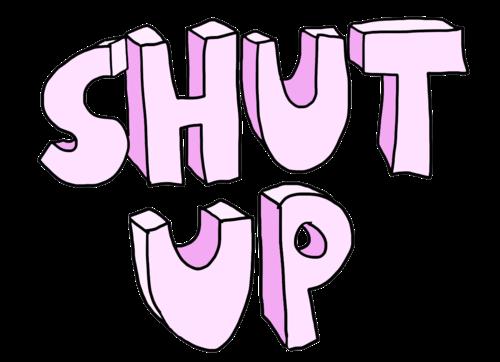 #shutup #stickers #2018happy #freetoedit