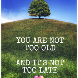freetoedit old age quote love