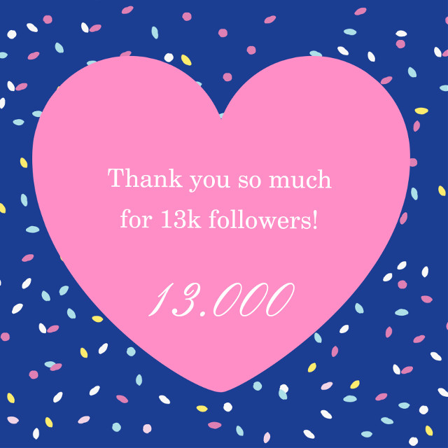 Thank you❗️ 13.000❌ That's so crazy🗯 I would've never thought that i would have so many followers❤️ I started PicsArt because I enjoy editing and now I'm a PicsArt verified user🤯 I'm thankful for EVERY SINGLE ONE of you❣️