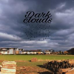 freetoedit darkclouds cloud dark landscape scenery