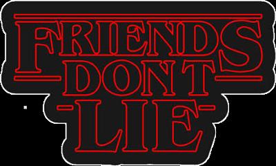 friends dont lie friendsdontlie strangerthings freetoedit
