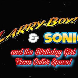 larryboy sonic wordgirl powerpuffgirls freetoedit