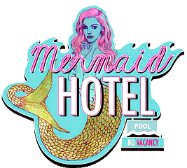 mermaids mermaid hotel sign freetoedit