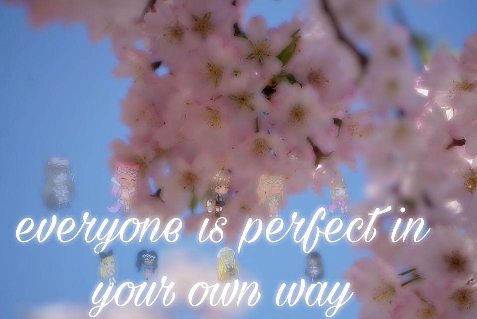 #freetoedit #youarebeautiful #youareperfect