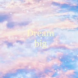freetoedit dreambig