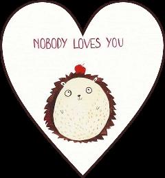 nobodylovesyou nobody love lol drawing freetoedit
