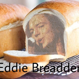 freetoedit pearljam eddievedder bread