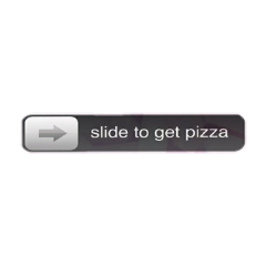 slide to get pizza interesting