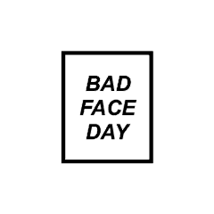 badface face day quotes words freetoedit
