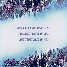 freetoedit verseoftheday john14 trustingod trustinjesus