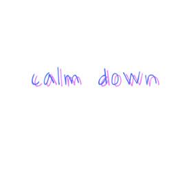 keepcalm calmdown relax freetoedit