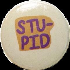 stupid button pin aesthetic tumblr freetoedit