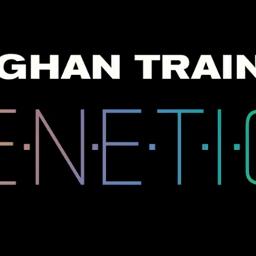 genetics meghantrainor