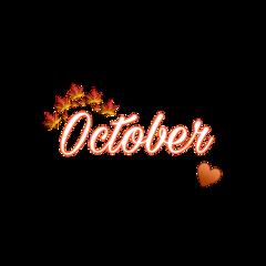 октябрь october осень надпись текст freetoedit