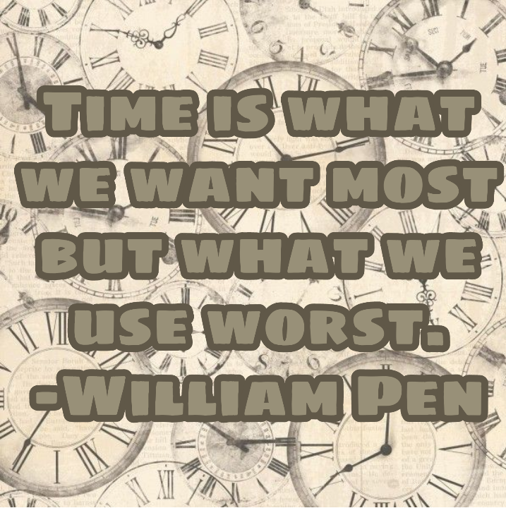 I haven't done any quotes in quite a while, so here's one #freetoedit #quote #quoteoftheday #clock #clocks #time