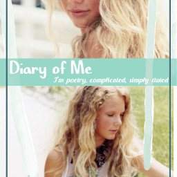 taylorswift youngtaylor diaryofme lyrics unreleasedsongs