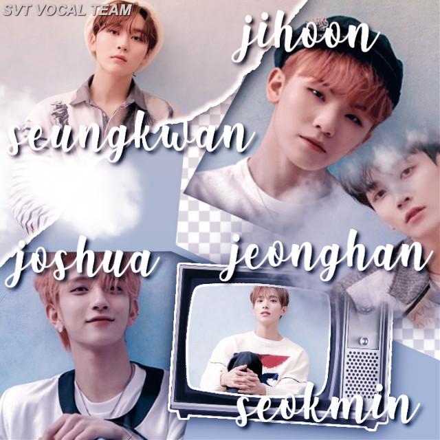 ➖SVT VOCAL TEAM➖  #kimseungkwan #seungkwan #leejihoon #jihoon #woozi #joshuahong #hongjisoo #joshuajisoohong #hongjoshua #jisoohong #joshua #jisoo #jeonghan #yoonjeonghan #leeseokmin #seokmin #dk #dokyeom #seventeen #kpop
