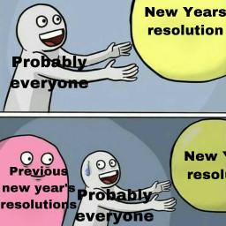 freetoedit newyear resolutions meme
