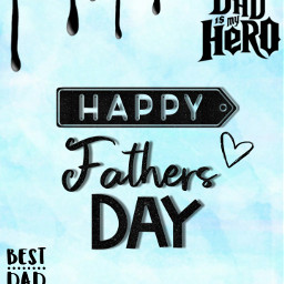 happyfathersday dad background bestdadever mydadmyhero freetoedit