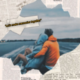 newspaper picsartphoto couple aesthetic aesthetictext freetoedit ecquotesandsubtitles quotesandsubtitles
