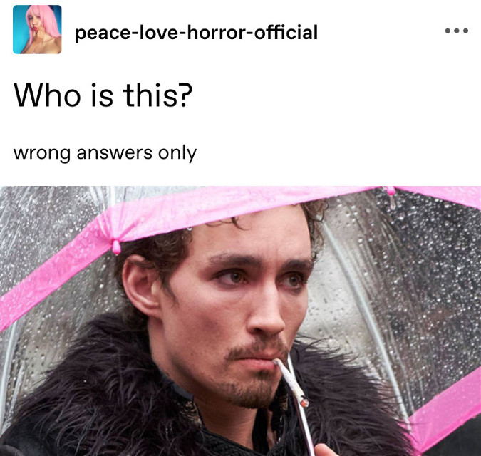 Wrong answers only  This is my tumblr btw  You can follow it if you want  Ig: peace_love_horror_official Art ig: peace_love_art_official  Comment: 💌 to be put on tag list Comment: 🚮 to be taken off tag list  Comment: 🎈 if changed username  Tag list: @d1rtbagbaby @lil_dania @yourlocalenby  @ahrinami  @-ahoydingus- @fqiryemmie- @lgbtaesthetics  @huntrqss- @-mxchi @krista_loves_you @gayishweirdo @vsco_lover08 @_rem__ @pxeachy- @_obscera @actual_bicon @violalopilato @hyp3rpr1nce @ragingbisexualcos @hollipolliozza @0bscera  @i_cantfricking_edit @grxpe_panta_boi @japanangecl  @anime_weeb_101_  @vqmitbcy-  @fellowsunflower  @-s0mx_wxird0-  @thespicyoreo  @cowboyfrogcrocs @its_teighlor01  @homoformomo  Tags: #umbrella #umbrellaacademy #umbrellaacademynetflix #theumbrellaacademy #theumbrellaacademy5 #umbrellaacademymeme #meme #memes #freetoedit