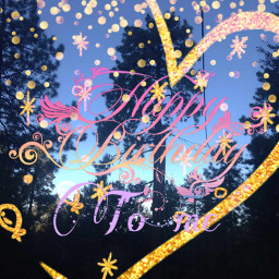 mybirthday birthdaygirl itsmybirthday happybirthdaytome