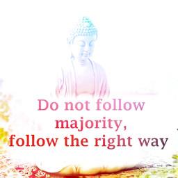 followtherainbow followtherightpath buddha buddhaquotes